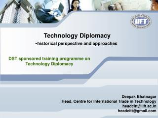 Technology Diplomacy -historical perspective and approaches