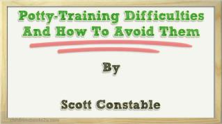 ppt 24096 Potty Training Difficulties And How To Avoid Them