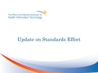 Update on Standards Effort