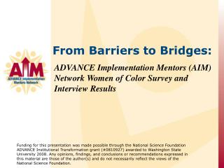 ADVANCE Implementation Mentors (AIM) Network Women of Color Survey and Interview Results