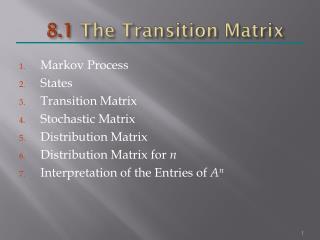 8.1  The Transition Matrix