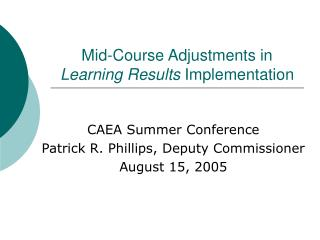 Mid-Course Adjustments in Learning Results Implementation
