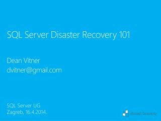 SQL Server  Disaster Recovery 101