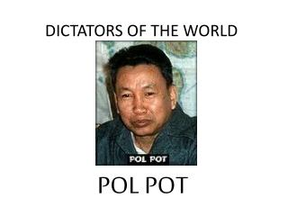 DICTATORS  OF THE WORLD