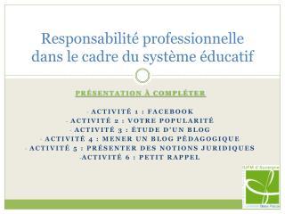 Responsabilité professionnelle dans le cadre du système éducatif