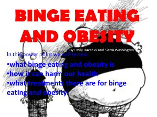 BINGE EATING AND OBESITY