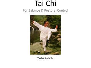 Tai Chi For Balance & Postural Control