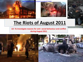 The Riots of August 2011