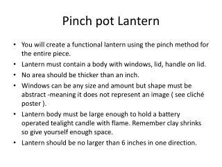 Pinch pot Lantern