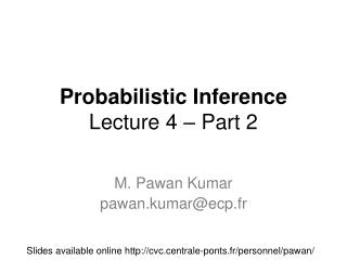 Probabilistic Inference Lecture 4 – Part 2