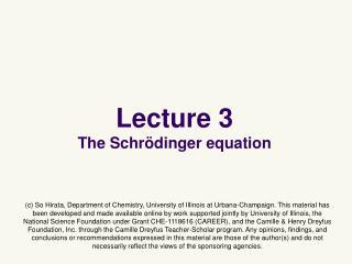Lecture 3 The Schrödinger equation