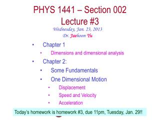 PHYS  1441  – Section  002 Lecture  #3