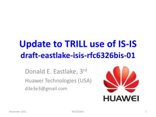 Update to TRILL use of IS-IS draft-eastlake-isis-rfc6326bis-01