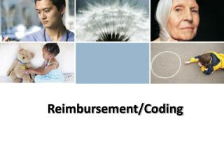 Reimbursement/Coding
