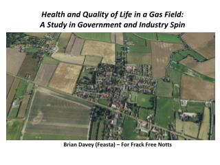 Health and Quality of Life in a Gas Field: A Study in Government and Industry Spin