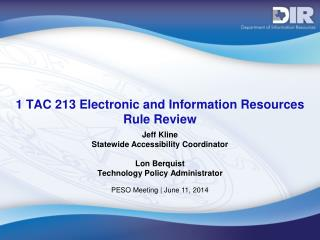 1 TAC 213 Electronic and Information Resources Rule Review