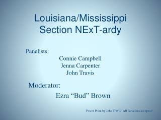 Louisiana/Mississippi Section  NExT-ardy