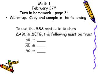 Math 1 February  27 th Turn in homework – page 34