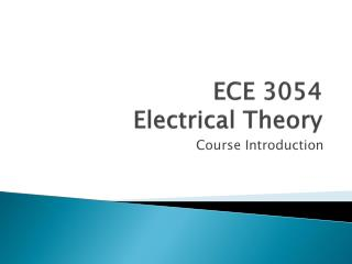 ECE  3054 Electrical Theory