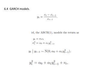 6.4  GARCH models .