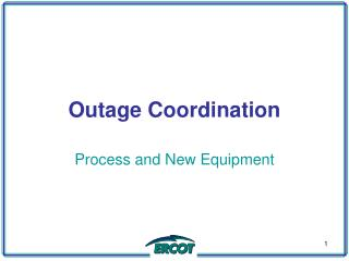 Outage Coordination