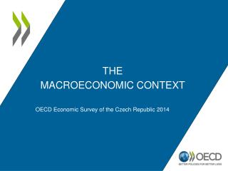 The Macroeconomic context