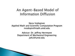An Agent-Based Model of  Information Diffusion