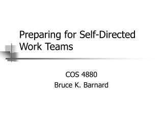 Preparing for Self-Directed Work Teams