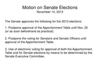 Motion on Senate  Elections November 14, 2013