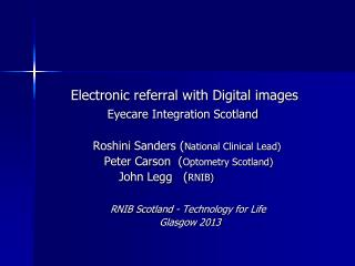 Electronic referral with Digital images Eyecare  Integration Scotland