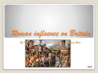 Roman influence on Britain