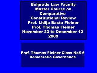 Prof. Thomas Fleiner Class No5-6 Democratic Governance