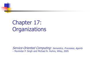 Chapter 17: Organizations