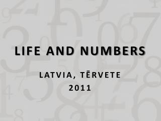 LIFE AND NUMBERS