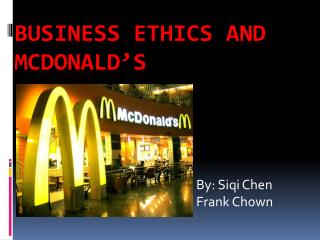 Business Ethics and  Mcdonald�s