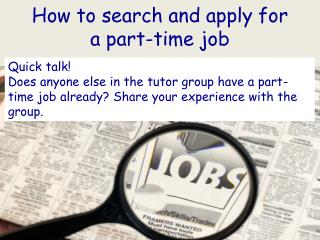 How to search and apply for a part-time job