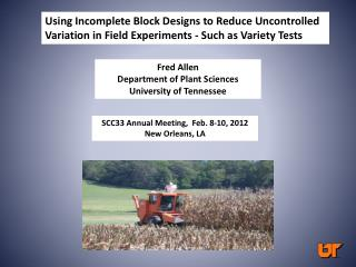 Fred Allen Department of Plant Sciences University of Tennessee
