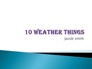 10 weather things