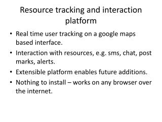 Resource tracking and interaction platform