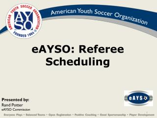 eAYSO: Referee Scheduling