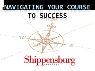 Navigating your course  to success