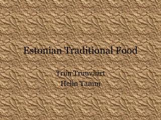 Estonian Traditional Food