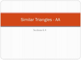 Similar Triangles - AA