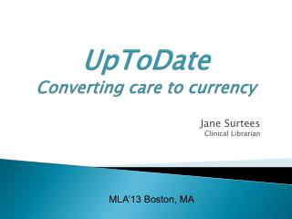 UpToDate Converting care to currency