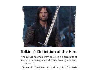 Tolkien�s Definition of the Hero