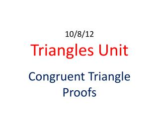 10/8/12 Triangles Unit
