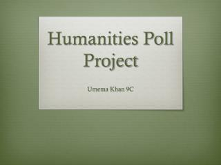 Humanities Poll Project