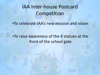 IAA Inter-house Postcard Competition
