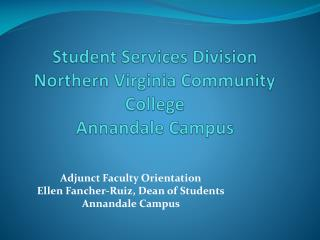 Student  Services Division  Northern Virginia Community College  Annandale  Campus