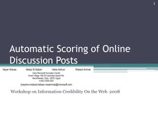 Automatic Scoring of Online Discussion Posts